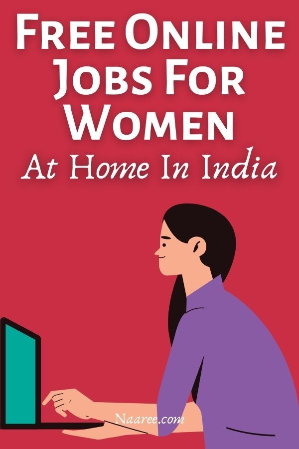 Free Online Jobs For Women At Home In India
