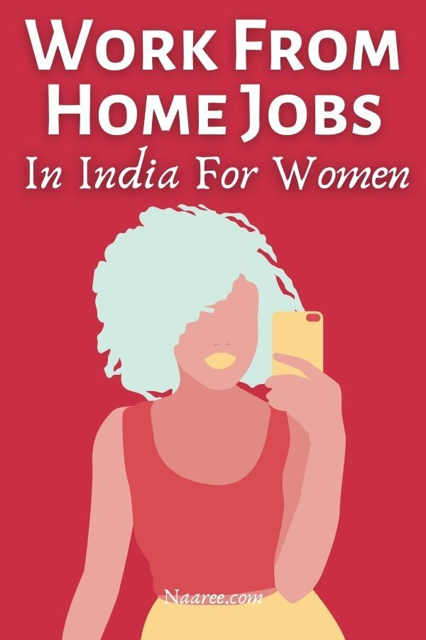 How To Earn Money From Home For Ladies In India